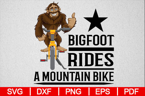 Download Free Bigfoot Rides Mountain Bikes Funny Graphic By for Cricut Explore, Silhouette and other cutting machines.