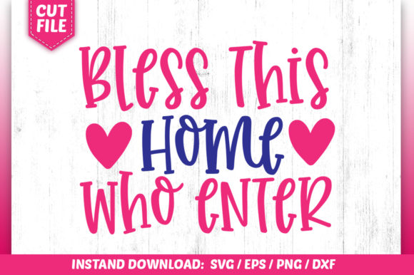 Print on Demand: Bless This Home Who Enter SVG Graphic Crafts By SubornaStudio
