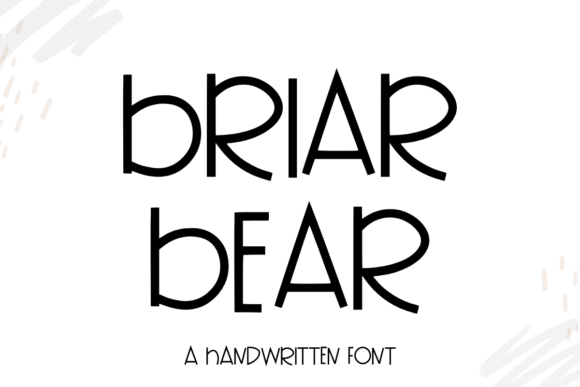 Print on Demand: Briar Bear Script & Handwritten Font By WritingRivers