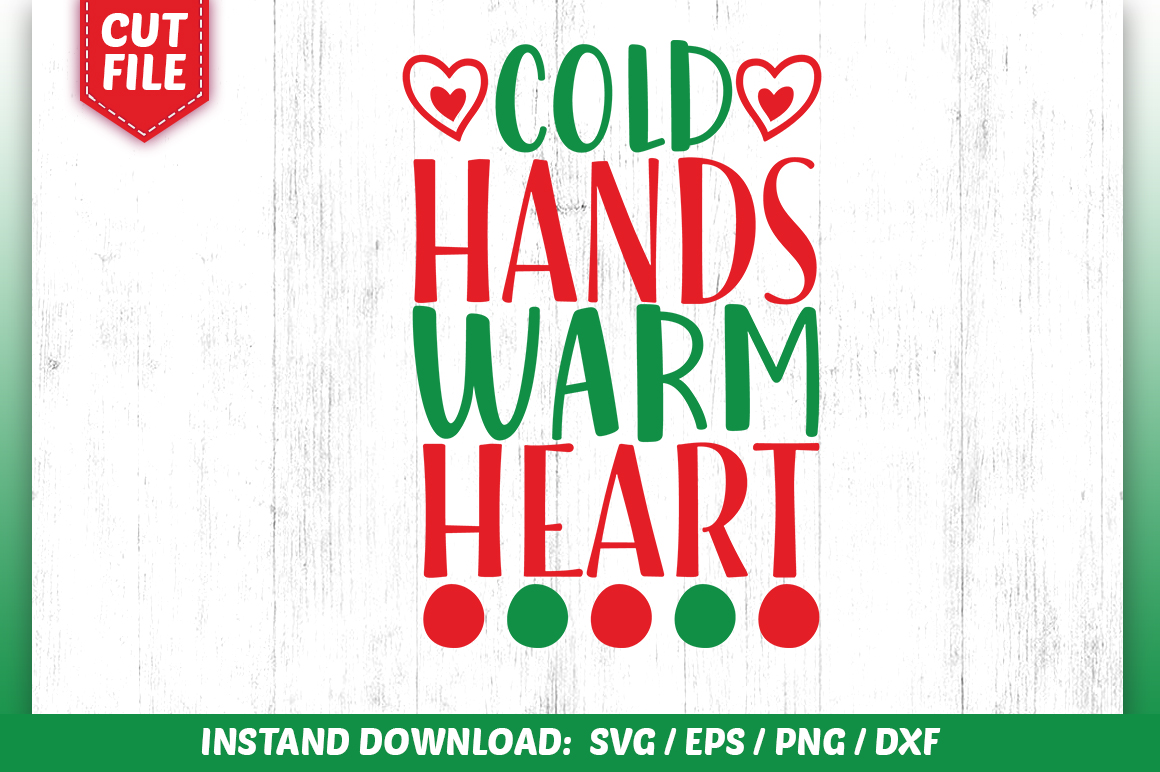 Download Free Cold Hands Warm Heart Svg Design Graphic By Subornastudio for Cricut Explore, Silhouette and other cutting machines.