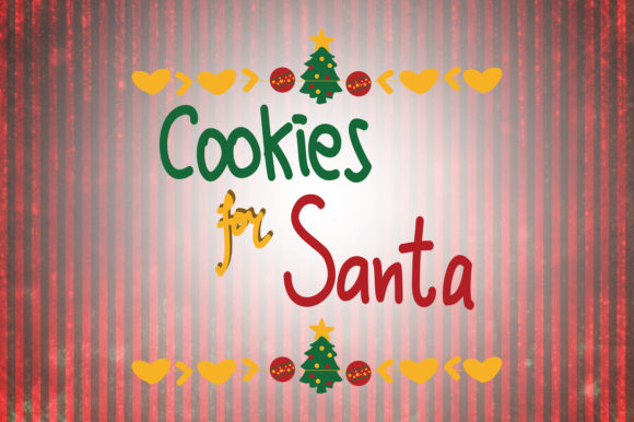 Cookies For Santa Christmas Quotes Graphic By Wienscollection