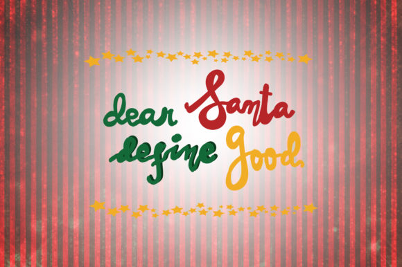 Download Free Dear Santa Define Good Christmas Quotes Graphic By for Cricut Explore, Silhouette and other cutting machines.