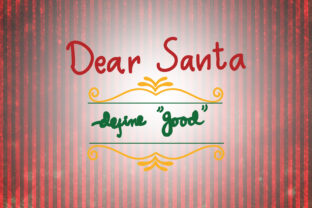 Download Free Dear Santa Define Good Christmas Quotes Graphic By SVG Cut Files