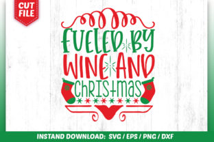 Download Free Fueled By Wine And Christmas Svg Design Graphic By Subornastudio for Cricut Explore, Silhouette and other cutting machines.