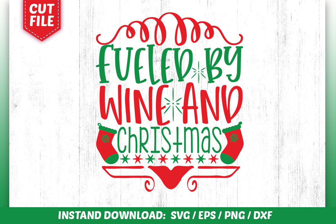 Download Free Fueled By Wine And Christmas Svg Design Graphic By Subornastudio Creative Fabrica for Cricut Explore, Silhouette and other cutting machines.