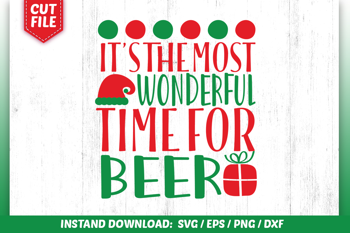 Its The Most Wonderful Time For Beer Svg Grafik Von