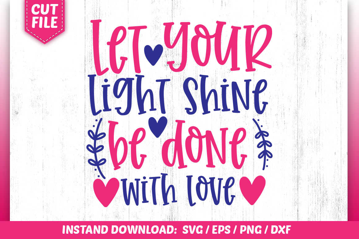 Download Free Let All That You Do Be Done Svg Graphic By Subornastudio for Cricut Explore, Silhouette and other cutting machines.
