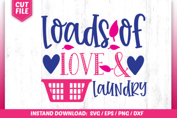 Download Free Loads Of Love Laundry Svg Graphic By Subornastudio Creative for Cricut Explore, Silhouette and other cutting machines.