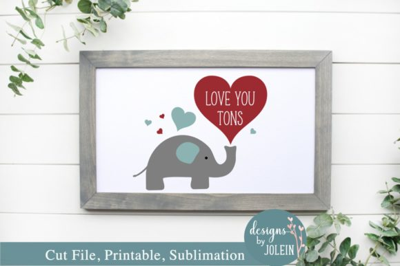 Love You Tons Graphic Item