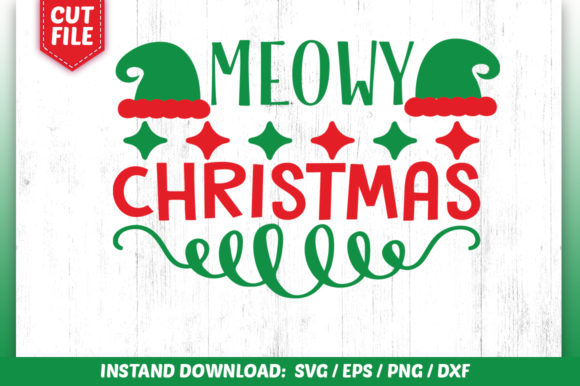 Download Free Meowy Christmas Design Graphic By Subornastudio Creative Fabrica for Cricut Explore, Silhouette and other cutting machines.