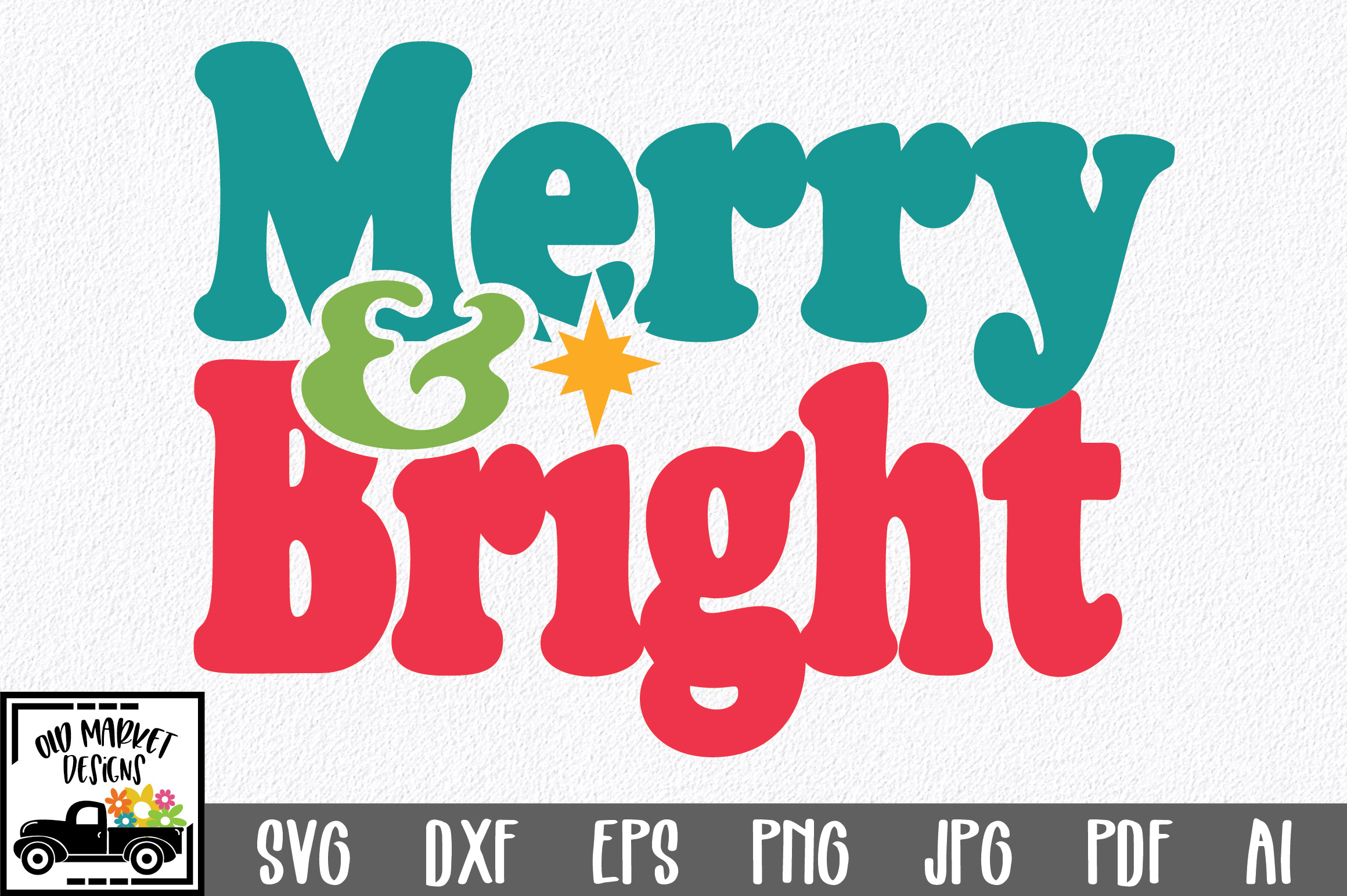 Download Free Merry Bright Cut File Graphic By Oldmarketdesigns Creative for Cricut Explore, Silhouette and other cutting machines.