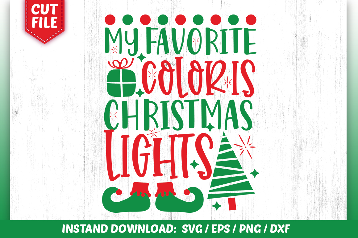 Download Free My Favorite Color Is Christmas Lights Graphic By Subornastudio for Cricut Explore, Silhouette and other cutting machines.