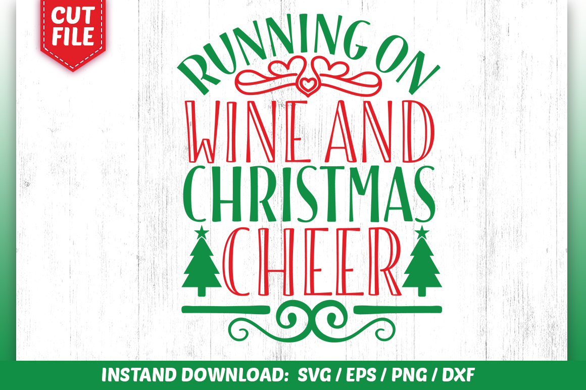 Download Free Running On Wine And Christmas Cheer Svg Graphic By Subornastudio for Cricut Explore, Silhouette and other cutting machines.