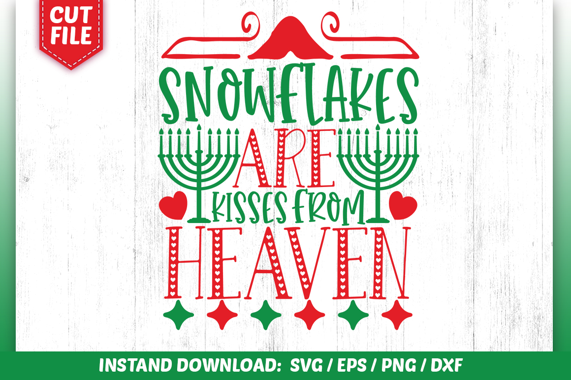 Download Free Snowflakes Are Kisses From Heaven Svg Graphic By Subornastudio for Cricut Explore, Silhouette and other cutting machines.
