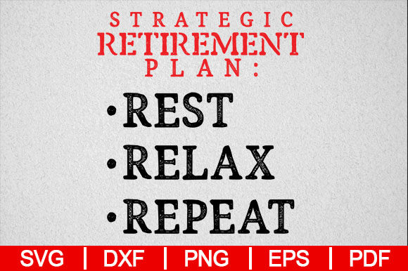 Download Free Strategic Retirement Plan Gifts Tshirt Graphic By SVG Cut Files