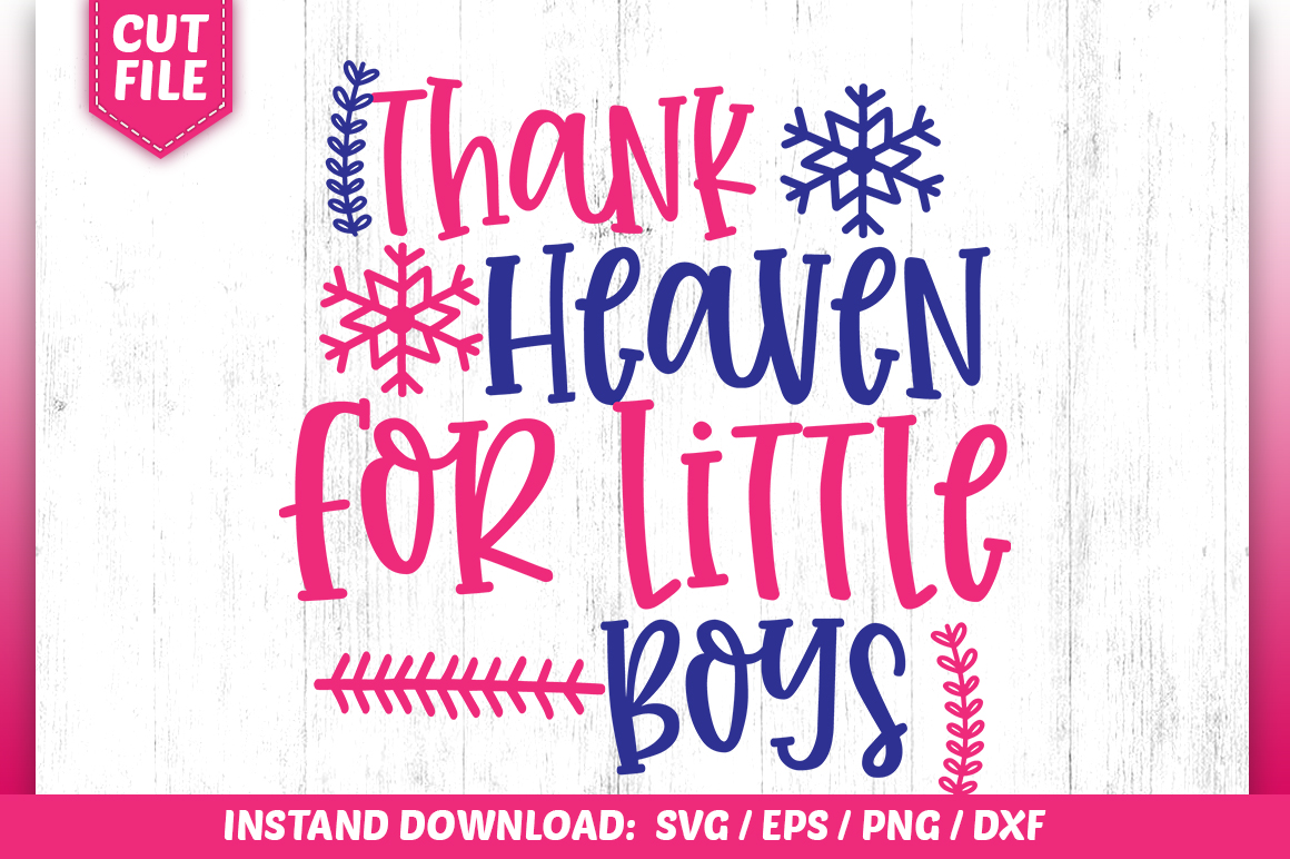 Download Free Thank Heaven For Little Boys Svg Graphic By Subornastudio for Cricut Explore, Silhouette and other cutting machines.