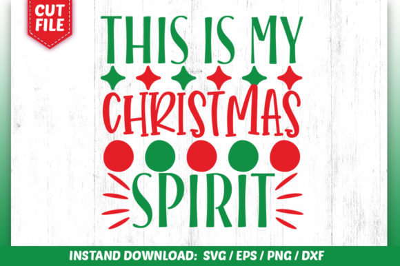 Download Free This Is My Christmas Spirit Svg Design Graphic By Subornastudio for Cricut Explore, Silhouette and other cutting machines.