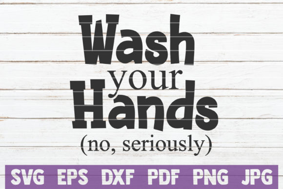 Wash Your Hands Graphic Graphic Templates By MintyMarshmallows
