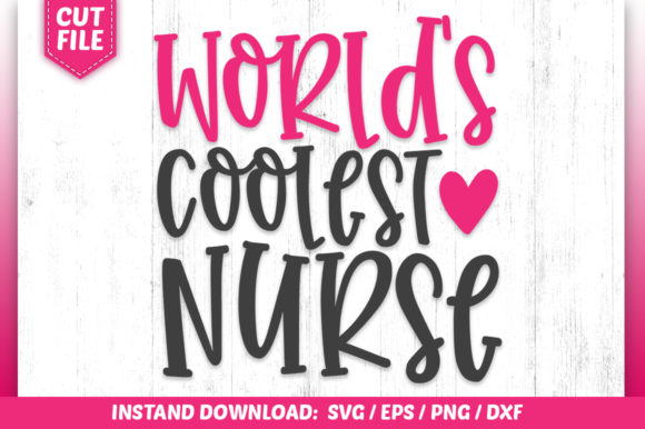 Print on Demand: World's Coolest Nurse Graphic Crafts By SubornaStudio