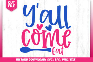 Download Free Yall Come Eat Svg Graphic By Subornastudio Creative Fabrica for Cricut Explore, Silhouette and other cutting machines.