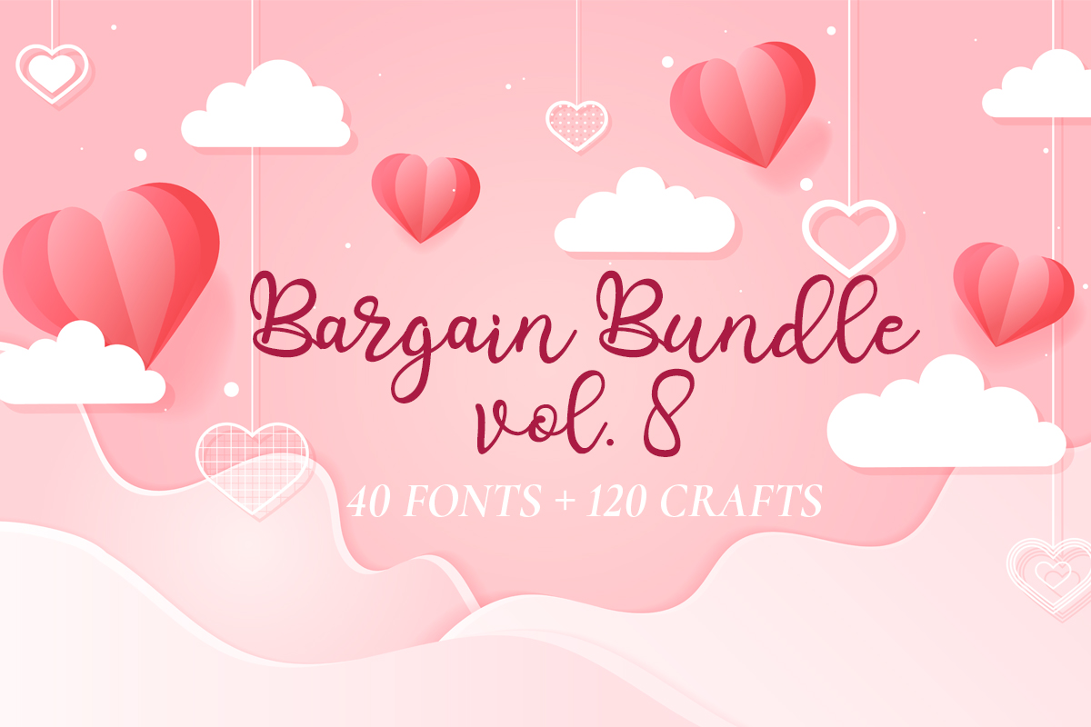 Download Free Bargain Bundle Vol 8 Paket Creative Fabrica for Cricut Explore, Silhouette and other cutting machines.