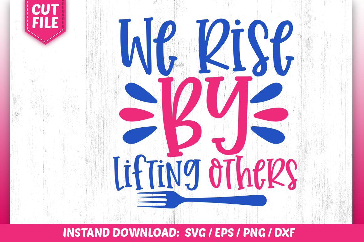 Download Free We Rise By Lifling Others Svg Graphic By Subornastudio for Cricut Explore, Silhouette and other cutting machines.