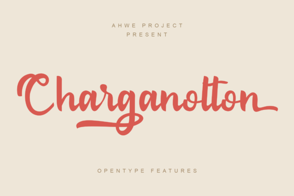 Print on Demand: Charganolton Script & Handwritten Font By ahweproject