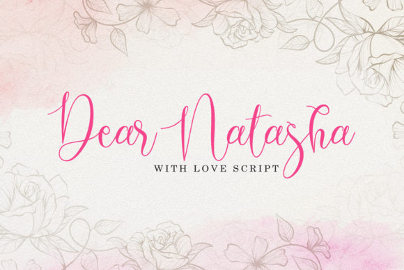 Print on Demand: Dear Natasha Script & Handwritten Font By Lemon Studio