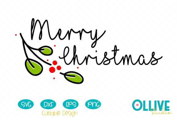 Download Free Merry Christmas Graphic By Ollivestudio Creative Fabrica for Cricut Explore, Silhouette and other cutting machines.