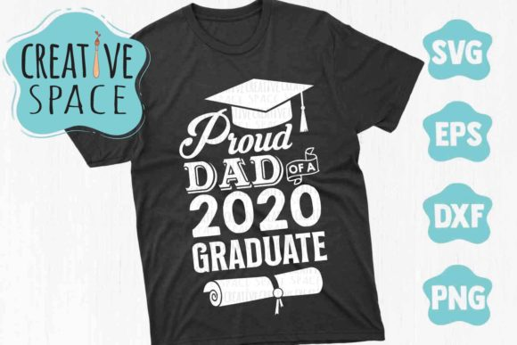 Proud Dad of a 2020 Graduate Graphic Crafts By creativespace - Image 1