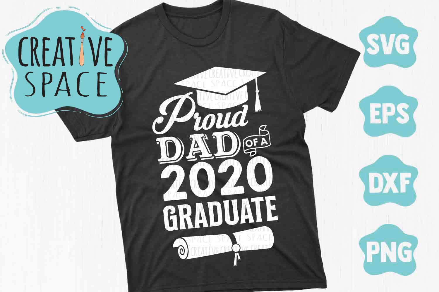Proud Dad Of A 2020 Graduate Graphic By Creativespace Creative