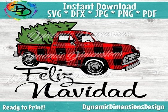 Download Free Red Truck Feliz Navidad Graphic By Dynamicdimensions Creative for Cricut Explore, Silhouette and other cutting machines.