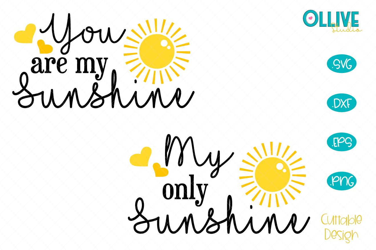 Download Free You Are My Sunshine My Only Sunshine Graphic By Ollivestudio for Cricut Explore, Silhouette and other cutting machines.