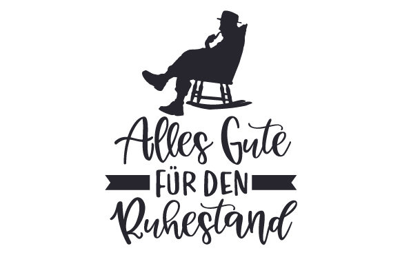 Download Free Alles Gute Fur Den Ruhestand Svg Cut File By Creative Fabrica for Cricut Explore, Silhouette and other cutting machines.