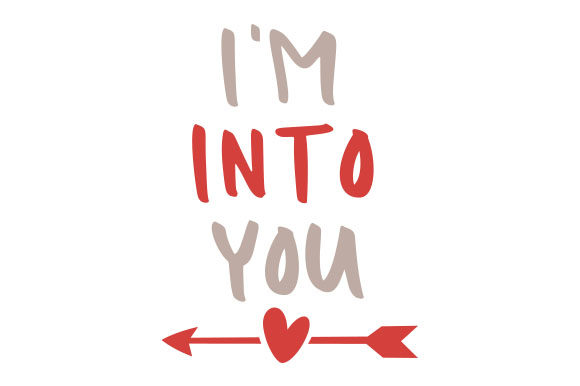 Download Free I M Into You Svg Cut File By Creative Fabrica Crafts Creative for Cricut Explore, Silhouette and other cutting machines.