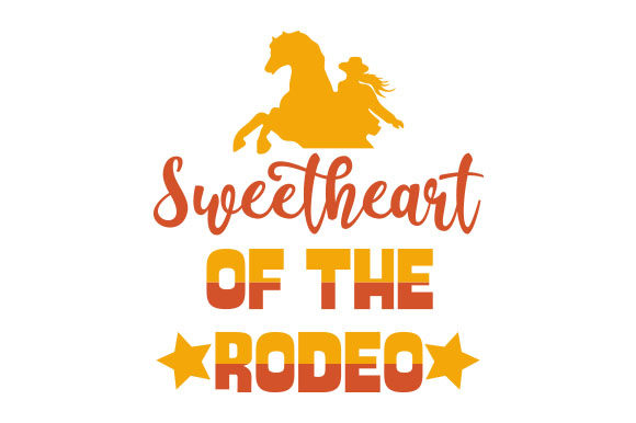 Sweetheart of the Rodeo Cowgirl Plotterdatei von Creative Fabrica Crafts