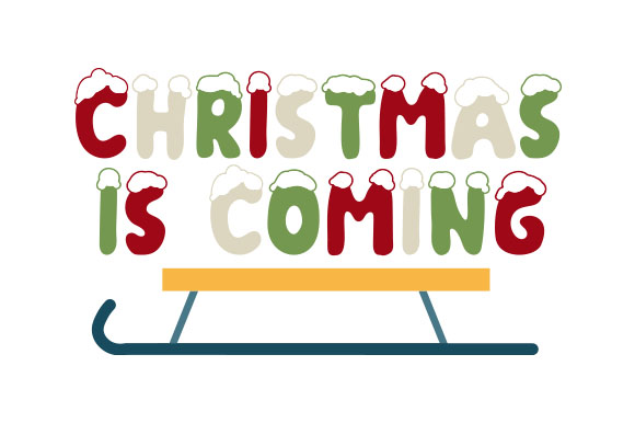 Download Free Christmas Is Coming Svg Cut File By Creative Fabrica Crafts for Cricut Explore, Silhouette and other cutting machines.