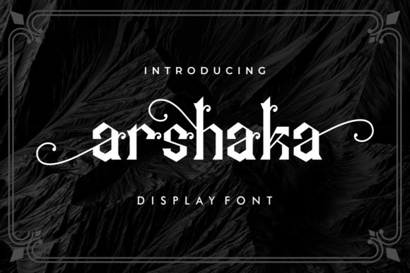 Print on Demand: Arshaka Blackletter Font By putracetol - Image 1