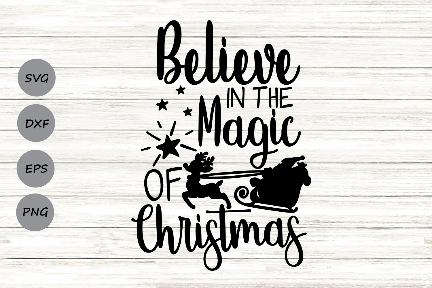 Download Free Believe In The Magic Of Christmas Graphic By Cosmosfineart for Cricut Explore, Silhouette and other cutting machines.