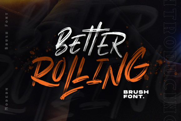Print on Demand: Better Rolling Script & Handwritten Font By Mas Anis