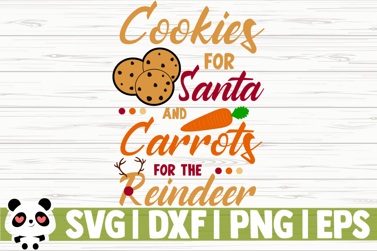 Download Free Cookies For Santa Carrots For Reindeer Graphic By SVG Cut Files