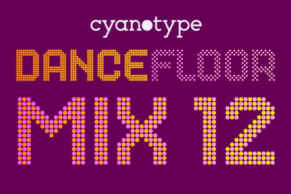 Print on Demand: Dance Floor Mix 12 Display Font By cyanotype