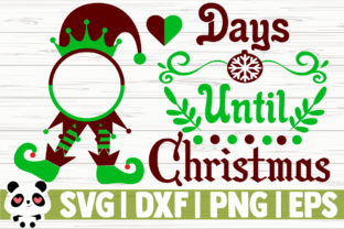 Download Free Days Until Christmas Graphic By Creativedesignsllc Creative for Cricut Explore, Silhouette and other cutting machines.