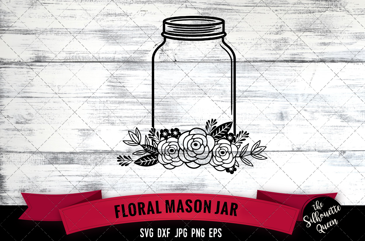 Download Free Floral Mason Jar Graphic By Thesilhouettequeenshop Creative for Cricut Explore, Silhouette and other cutting machines.