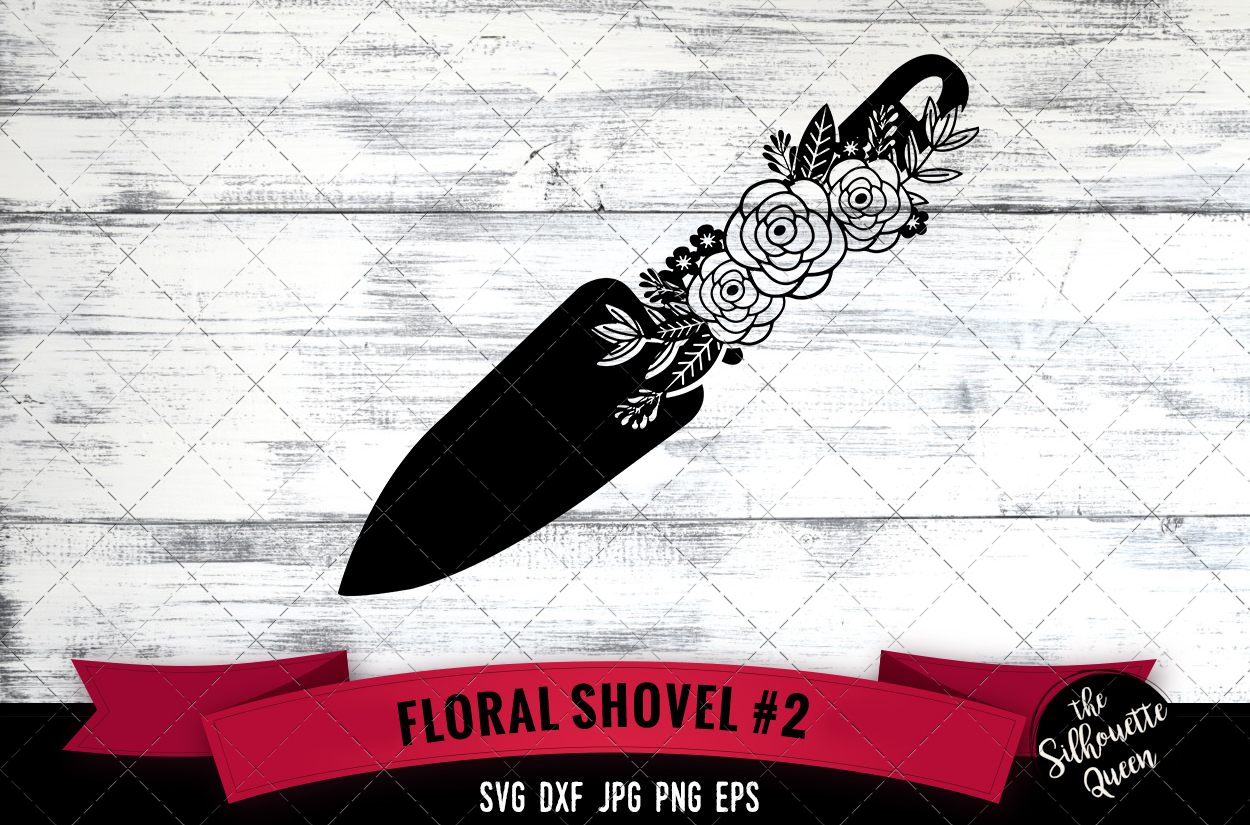 Download Free Floral Shovel 2 Graphic By Thesilhouettequeenshop Creative Fabrica SVG Cut Files
