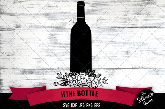 Floral Wine Bottle Graphic Crafts By thesilhouettequeenshop