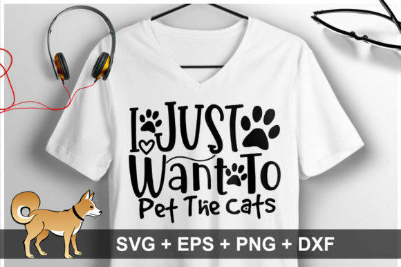Print on Demand: I Just Want to Pet the Cats SVG Graphic Crafts By OrinDesign