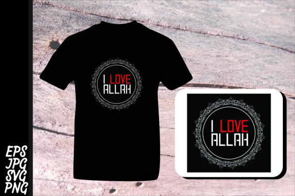 Download Free Islam Quote I Love Allah Svg Graphic By Arief Sapta Adjie Creative Fabrica for Cricut Explore, Silhouette and other cutting machines.
