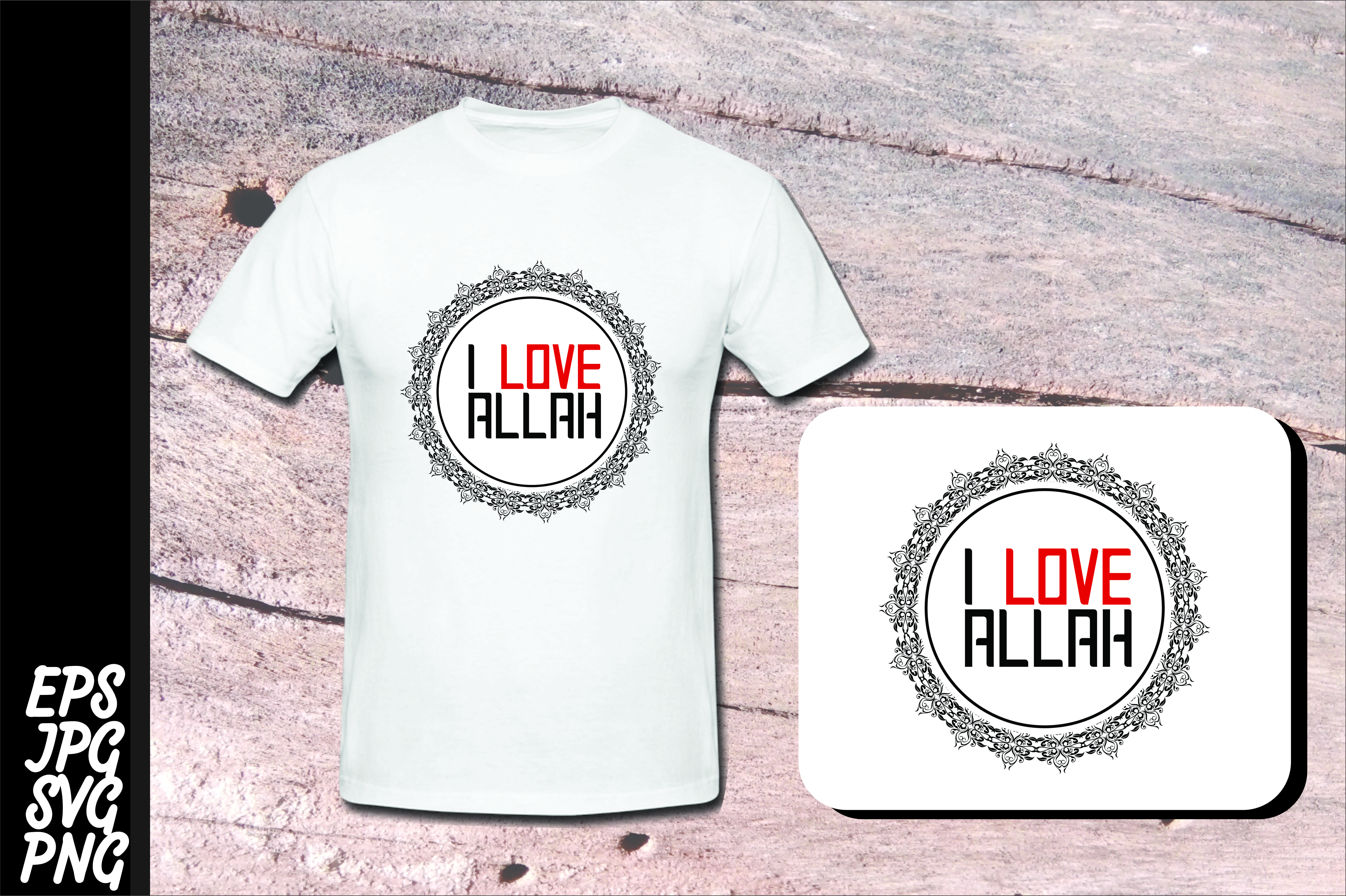 Download Free Islam Quote I Love Allah Svg Graphic By Arief Sapta Adjie for Cricut Explore, Silhouette and other cutting machines.
