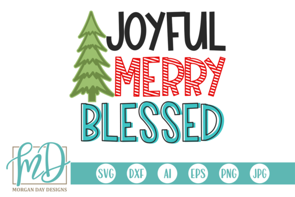 Print on Demand: Joyful Merry Blessed Graphic Crafts By Morgan Day Designs